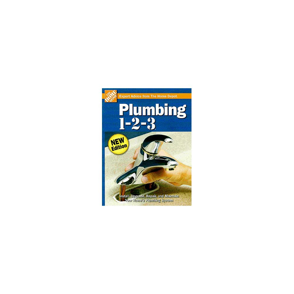 The Home Depot Plumbing 1-2-3 2nd Edition