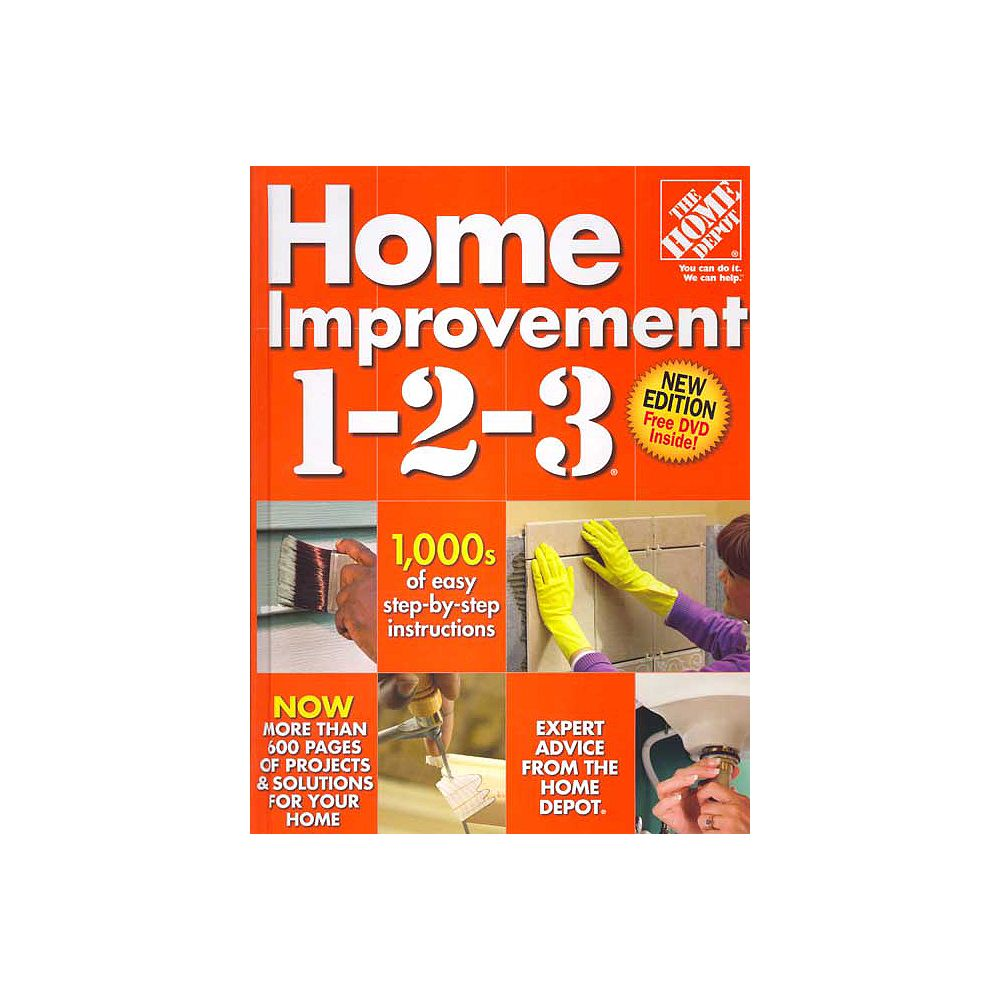 The Home Depot Home Improvement 1 2 3 3rd Edition The Home Depot Canada