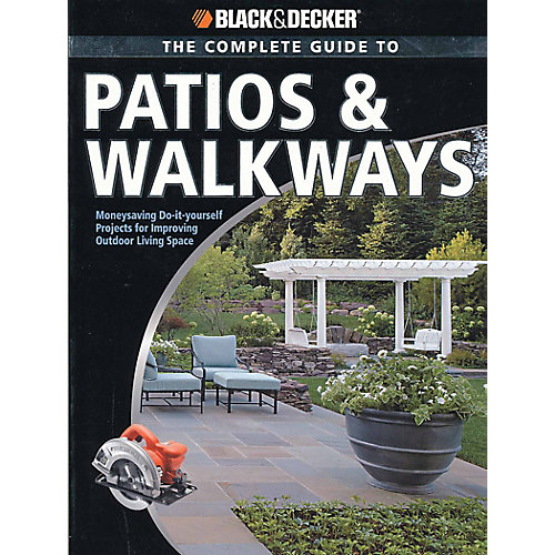 B&D Complete Guide to Patios &Walkways