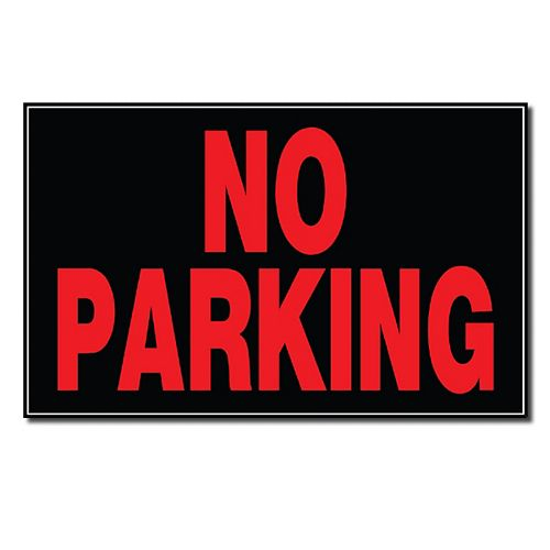 8 X 12 Sign - No Parking