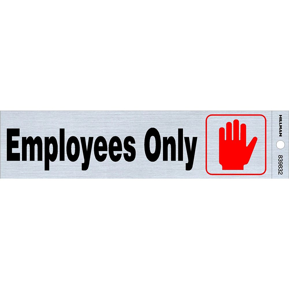 Hillman 2x8 Sign - Employees Only