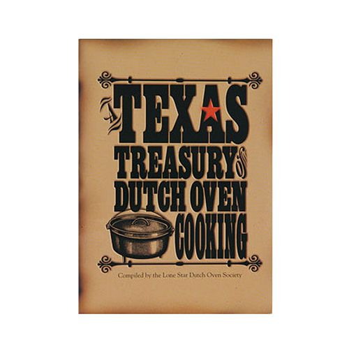 Lodge Cookbook: Texas Treasury Of Dutch Oven Cooking
