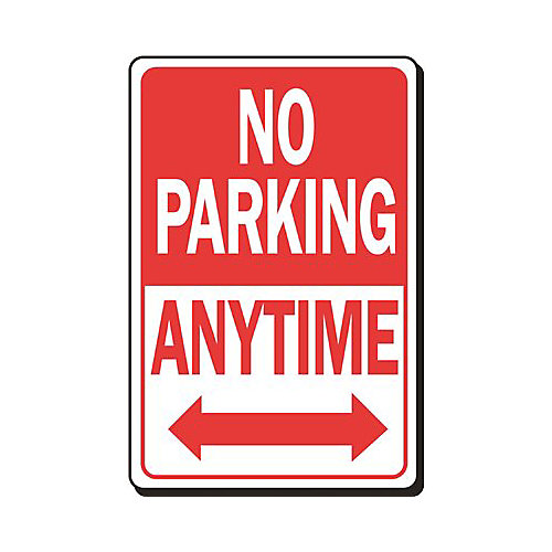 12 -inch X 18 -inch No Parking Anytime Heavy-Duty Sign