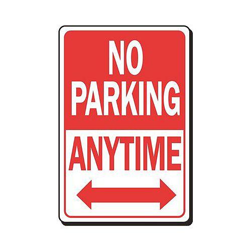 12 po X 18 po Interdiction de stationner en tout temps Enseigne pour service intensif