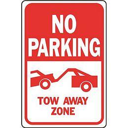 12 po X 18 po Aluminium interdit de stationner dans la zone de remorquage sans stationnement