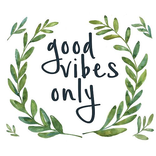 Good Vibes Only Wall Quote